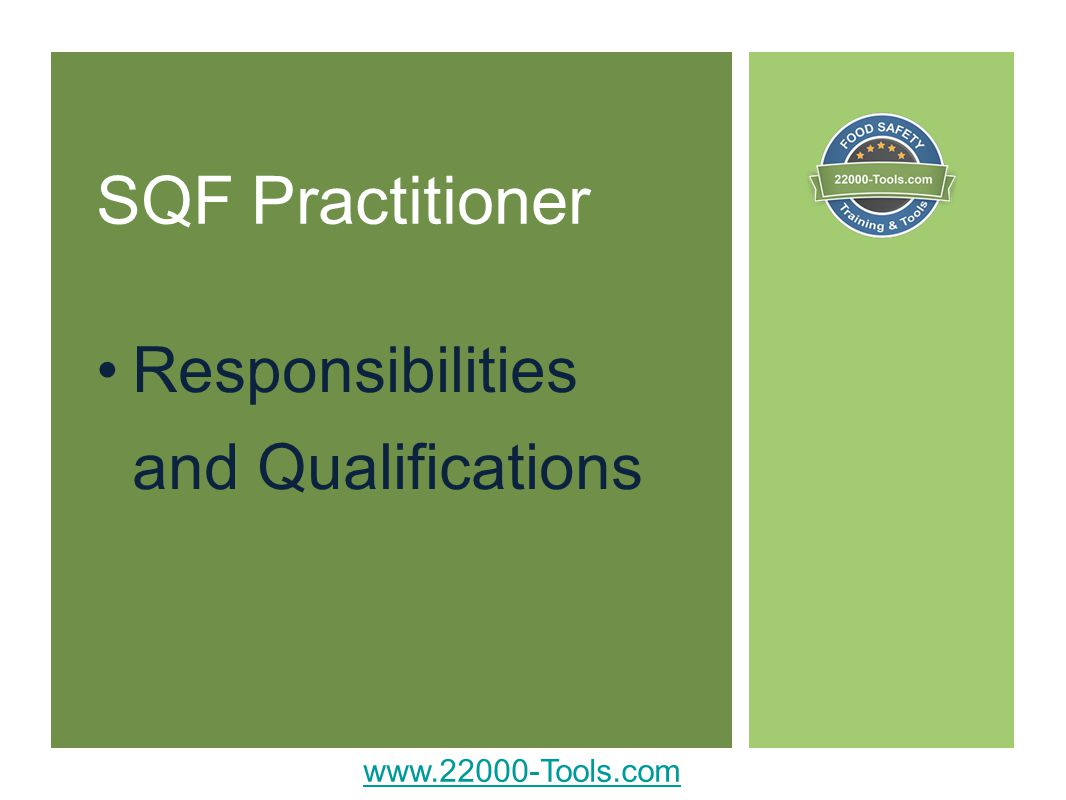SQF Practitioner Responsibilities and Qualifications