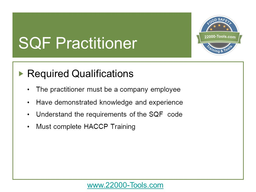 SQF Practitioner Required Qualifications
