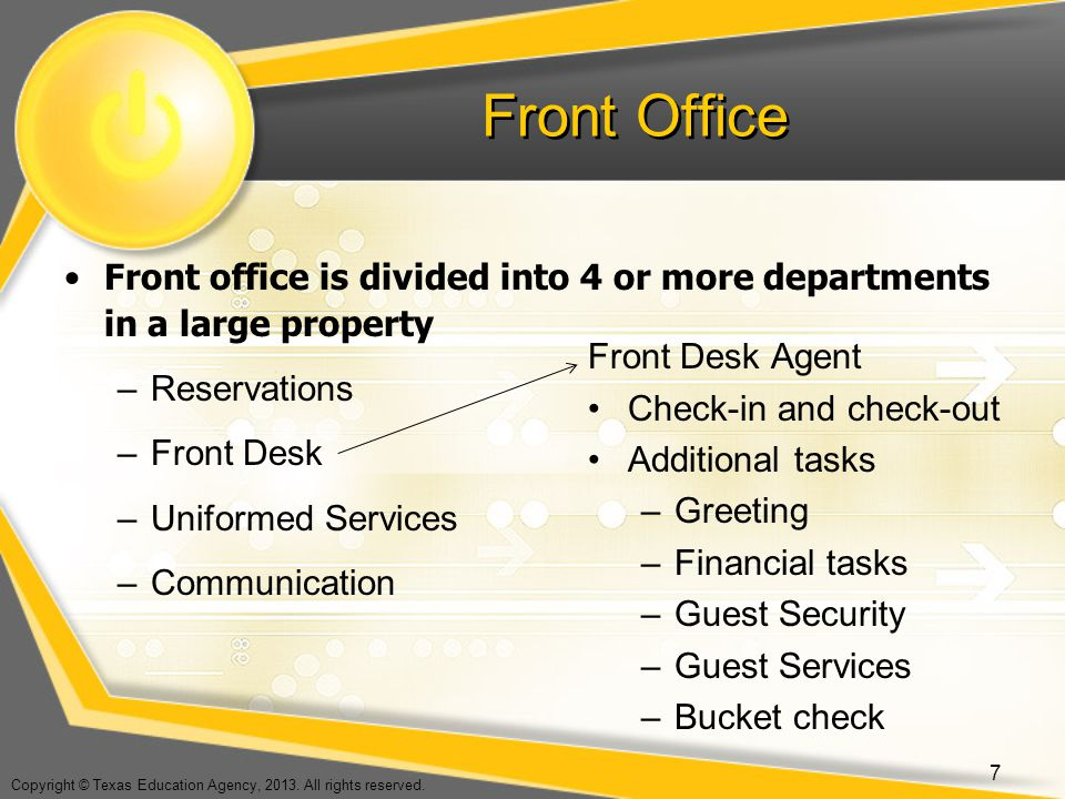Front Office Front office is divided into 4 or more departments in a large property. Reservations.