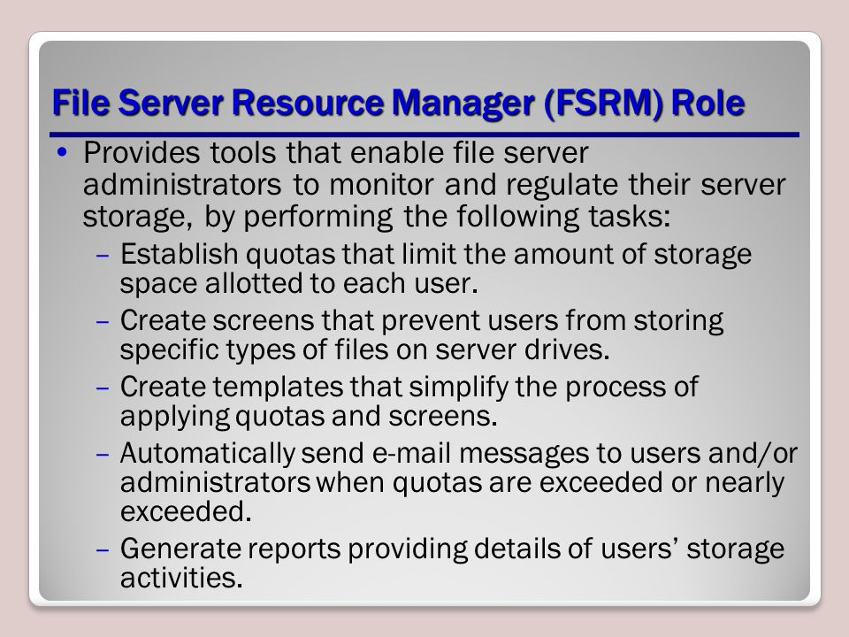 File Server Resource Manager (FSRM) Role