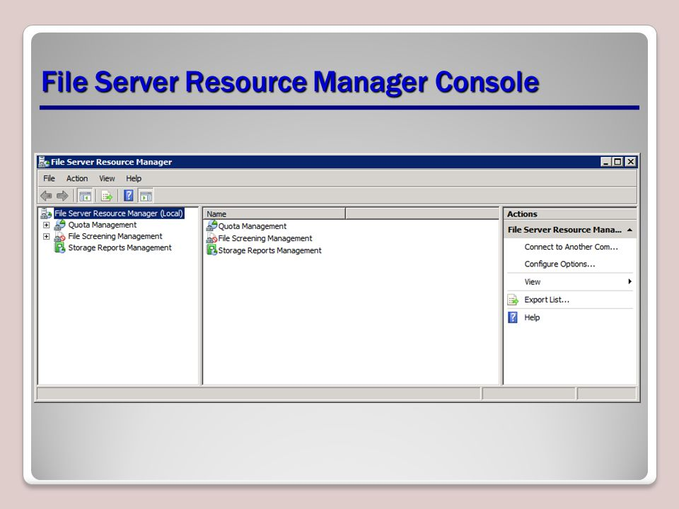 File Server Resource Manager Console