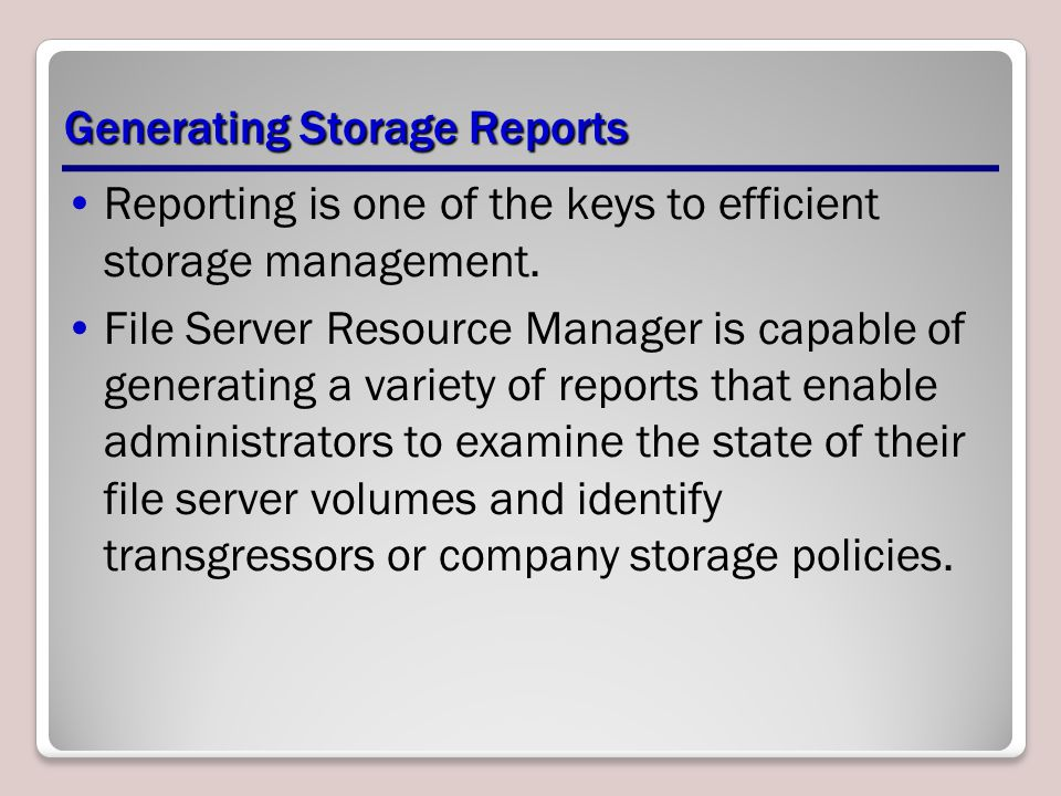 Generating Storage Reports