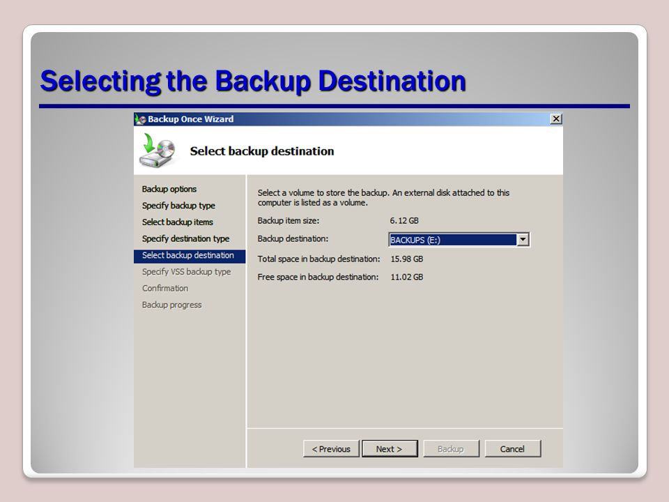 Selecting the Backup Destination