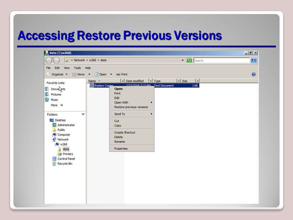 Accessing Restore Previous Versions