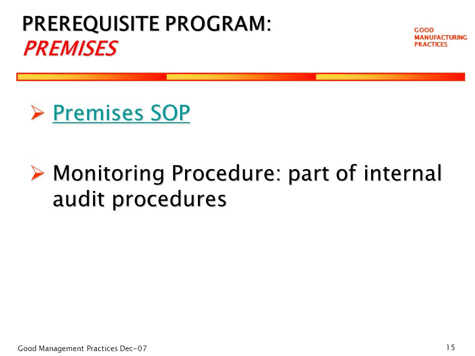 GOOD MANUFACTURING PRACTICES Training about our Food Safety Plan  ppt video online download