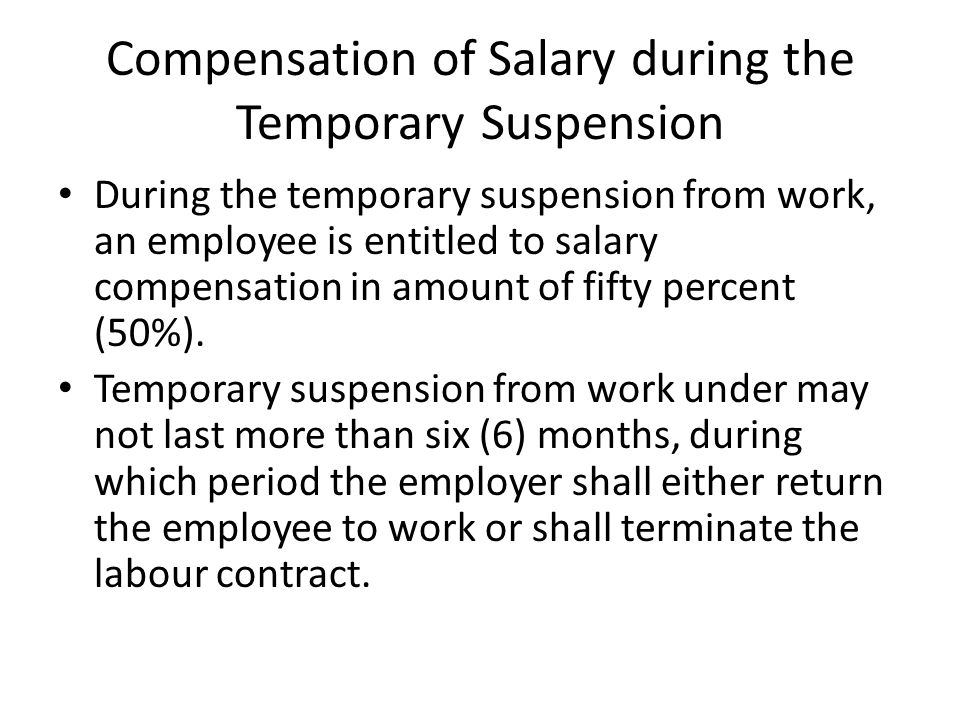 Compensation of Salary during the Temporary Suspension
