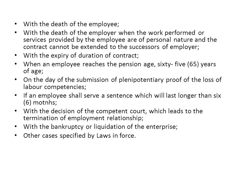 With the death of the employee;