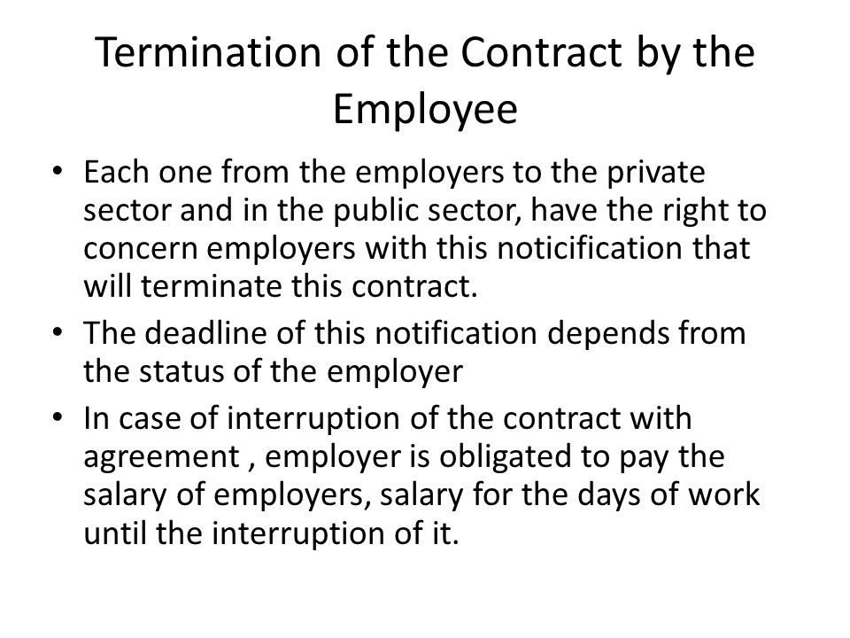 Termination of the Contract by the Employee