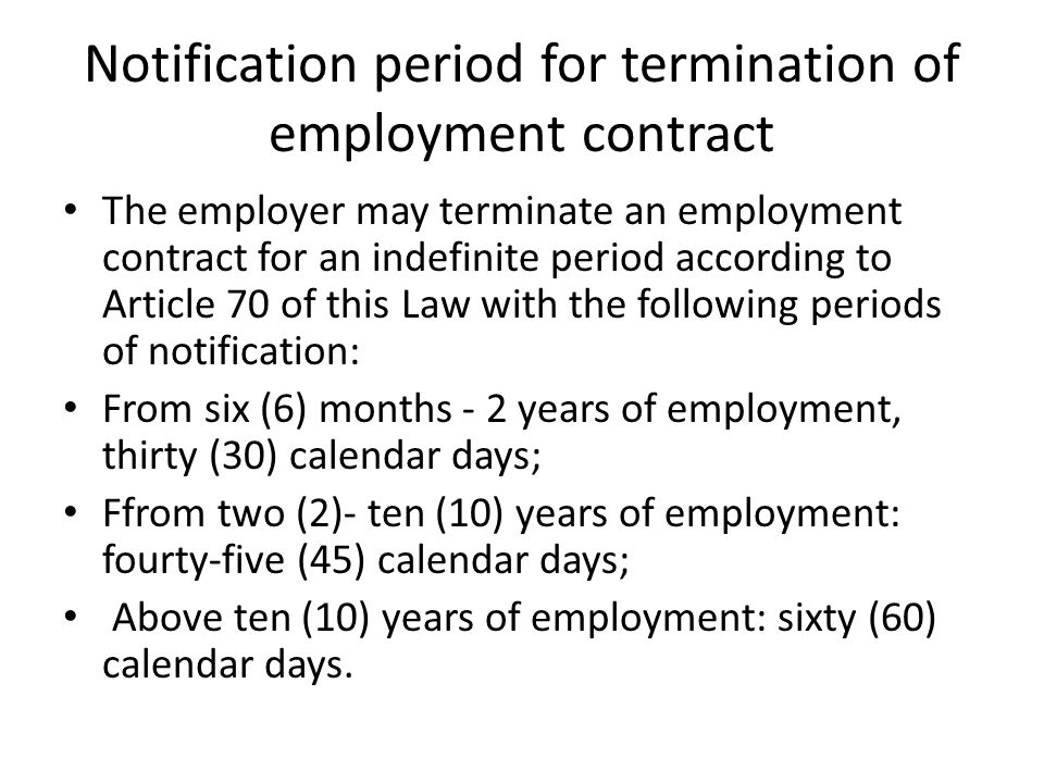 Notification period for termination of employment contract