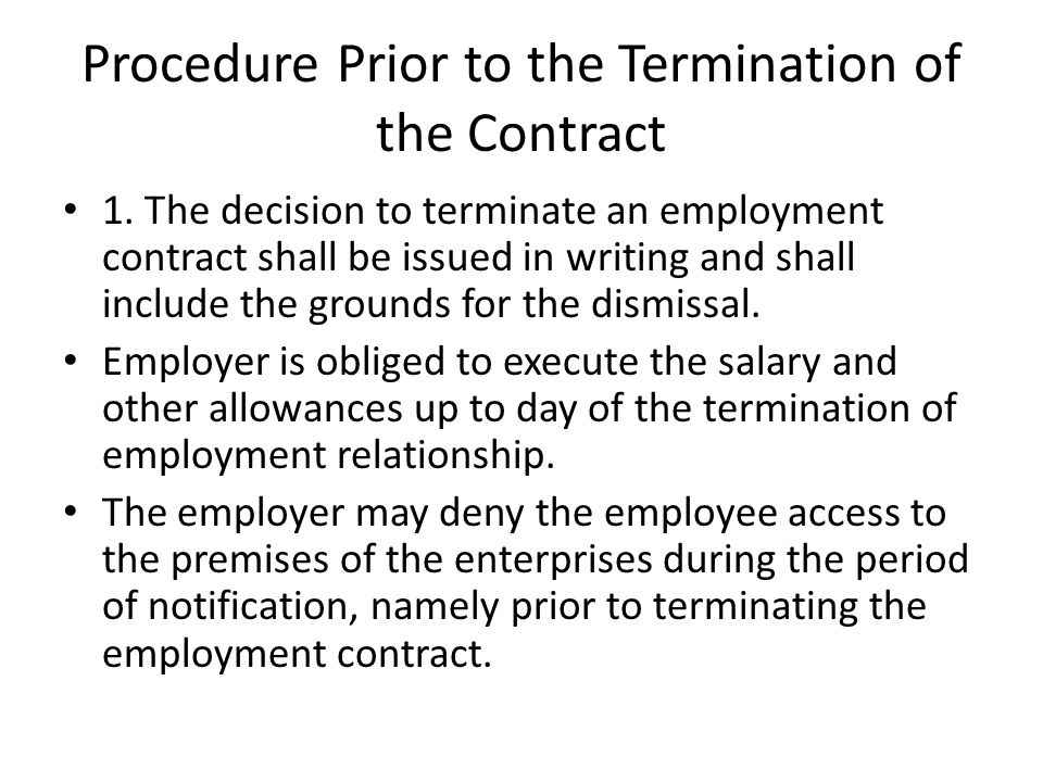 Procedure Prior to the Termination of the Contract
