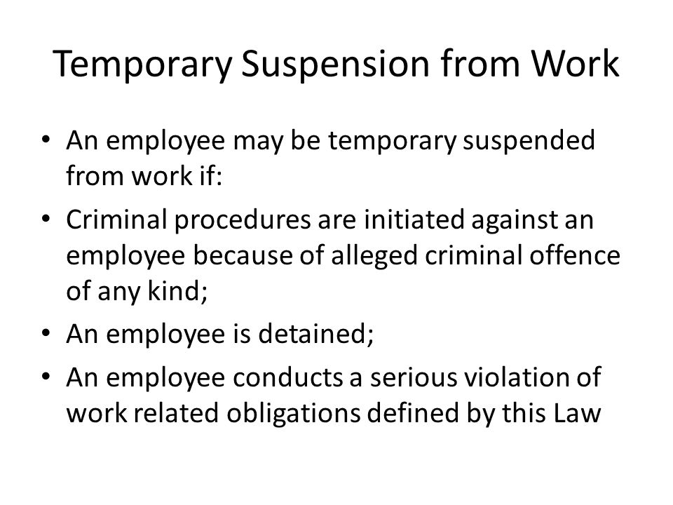 Temporary Suspension from Work