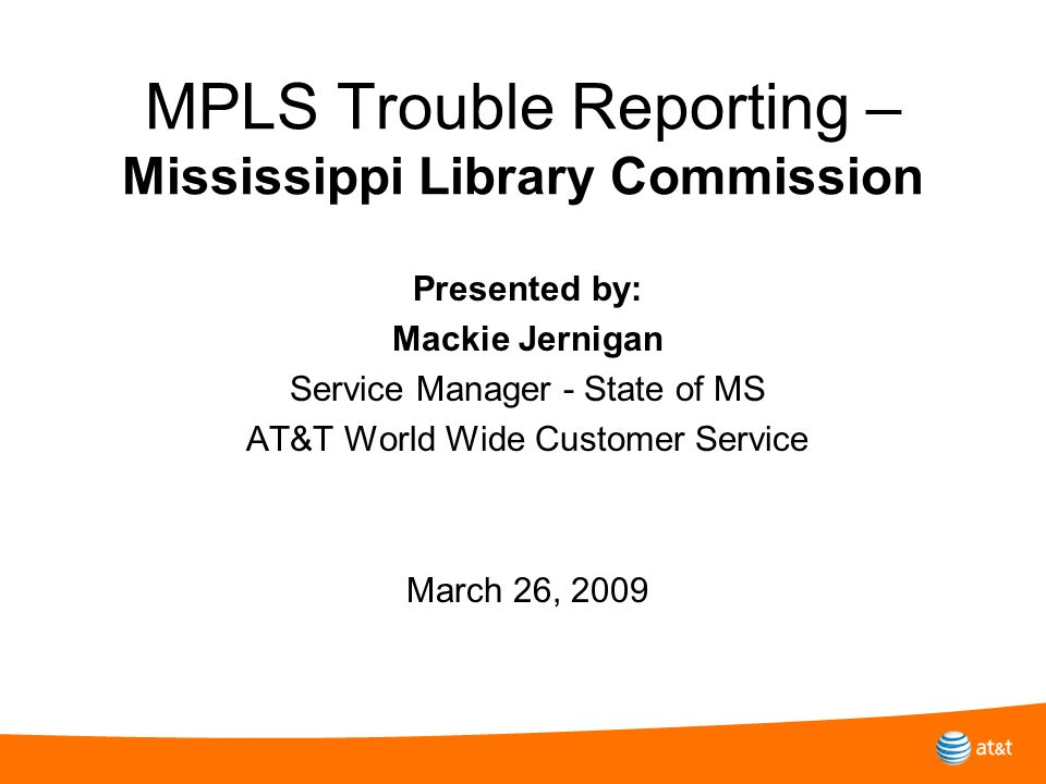 MPLS Trouble Reporting – Mississippi Library Commission