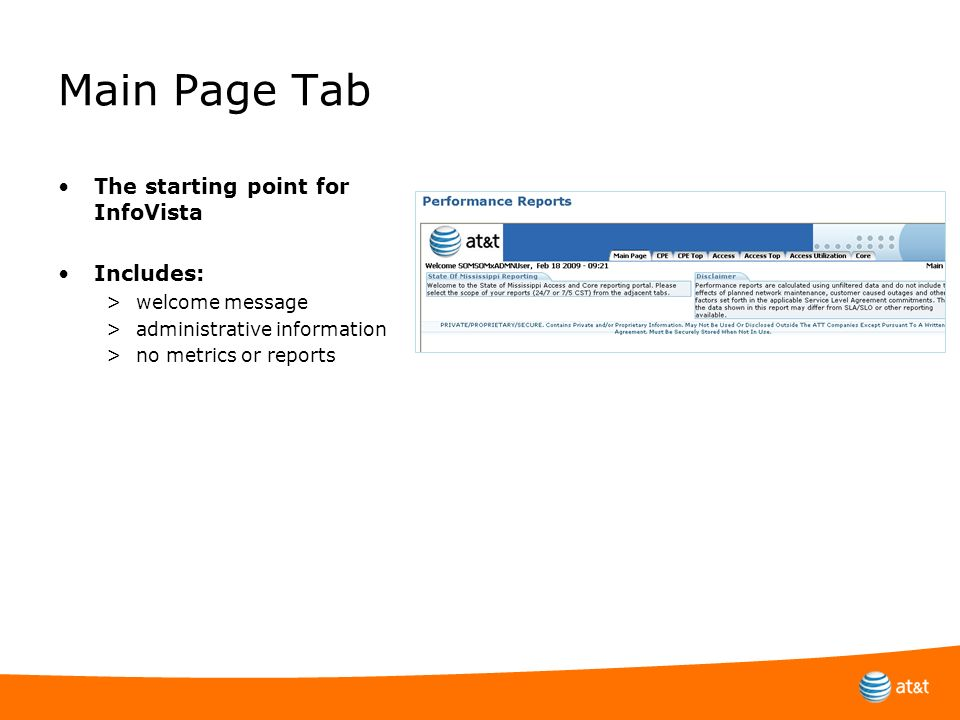 Main Page Tab The starting point for InfoVista Includes: