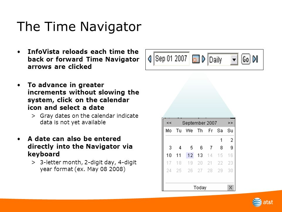 The Time Navigator InfoVista reloads each time the back or forward Time Navigator arrows are clicked.