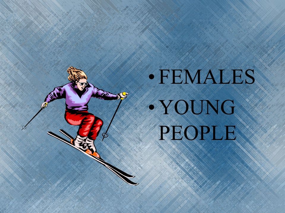 FEMALES YOUNG PEOPLE