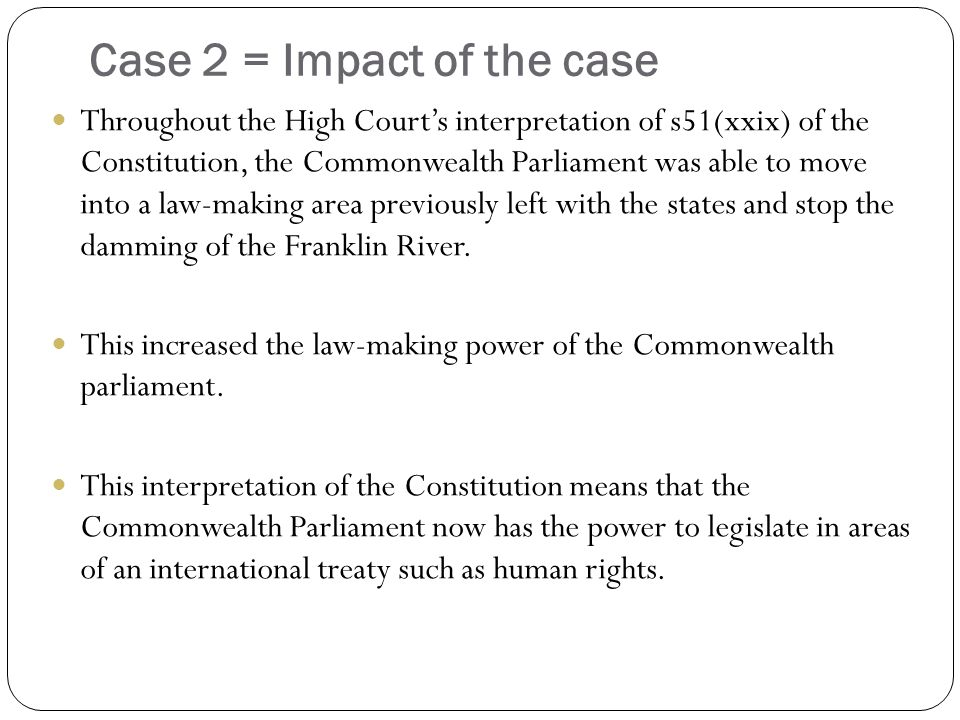 Case 2 = Impact of the case