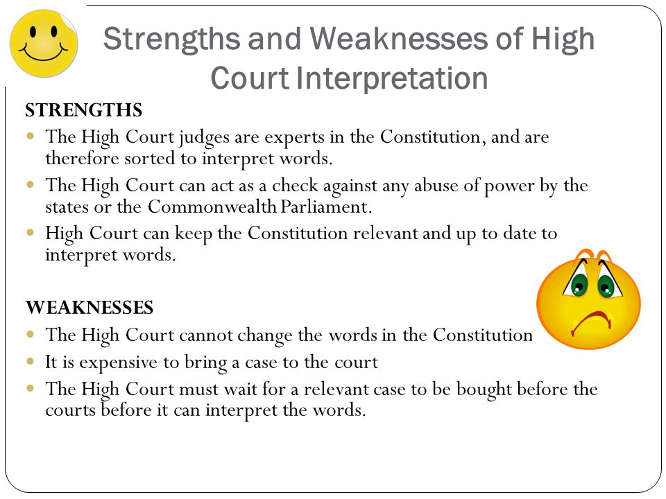 Strengths and Weaknesses of High Court Interpretation