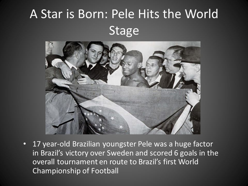 A Star is Born: Pele Hits the World Stage