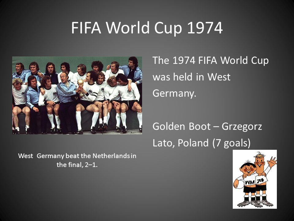 West Germany beat the Netherlands in the final, 2–1.