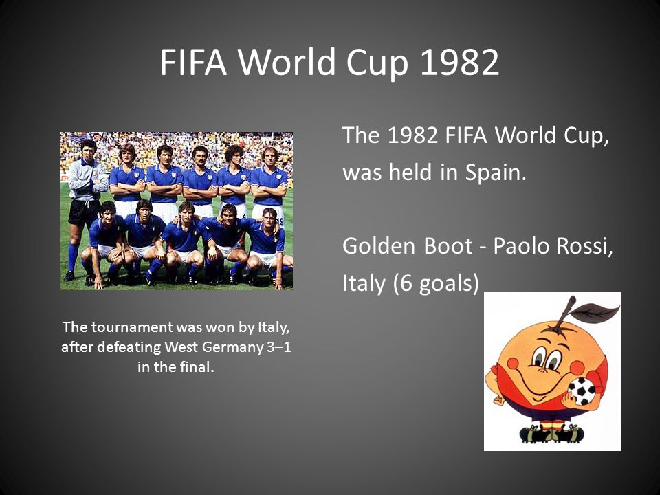 FIFA World Cup 1982 The 1982 FIFA World Cup, was held in Spain. Golden Boot - Paolo Rossi, Italy (6 goals)