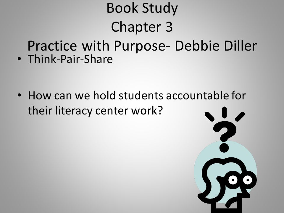 Book Study Chapter 3 Practice with Purpose- Debbie Diller