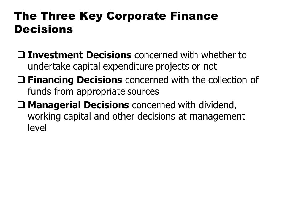 The Three Key Corporate Finance Decisions