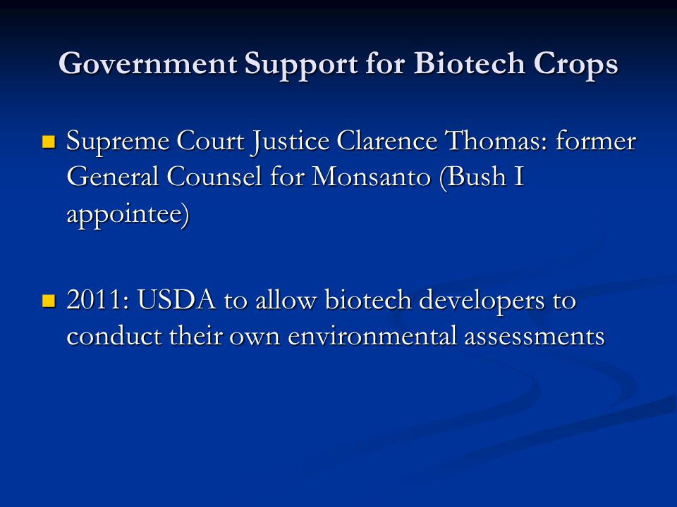 Government Support for Biotech Crops
