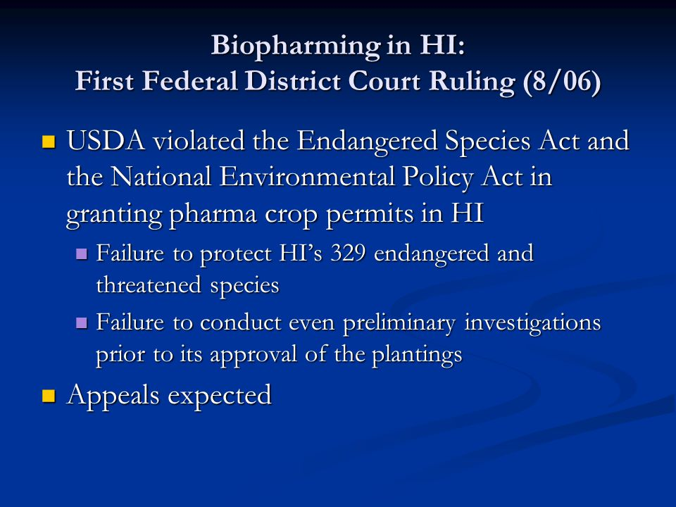 Biopharming in HI: First Federal District Court Ruling (8/06)