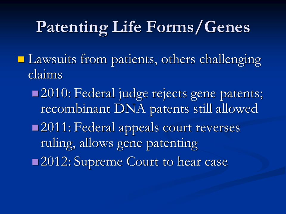 Patenting Life Forms/Genes