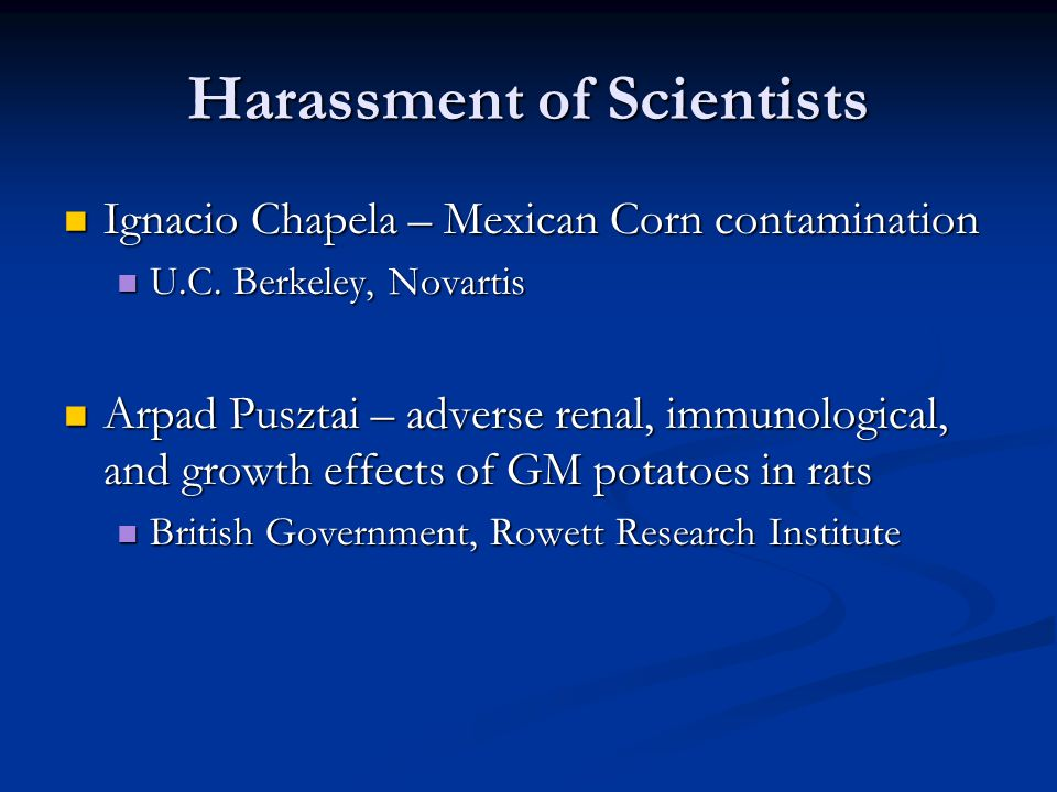 Harassment of Scientists