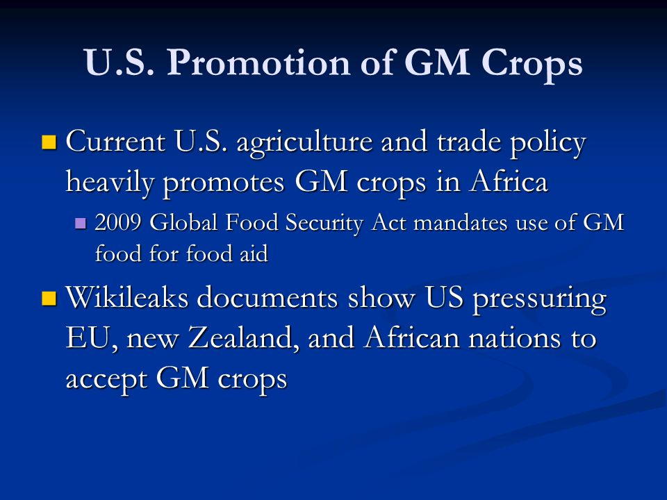 U.S. Promotion of GM Crops