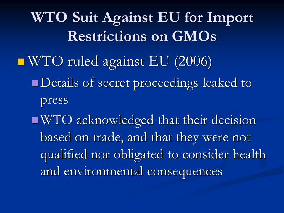 WTO Suit Against EU for Import Restrictions on GMOs