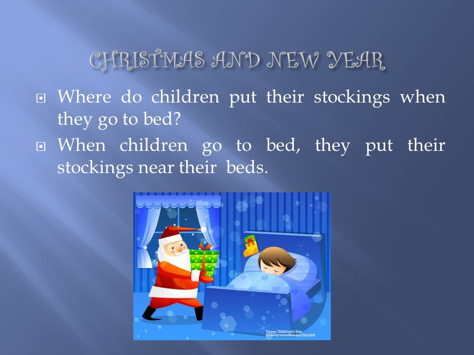 Where do children put their stockings when they go to bed