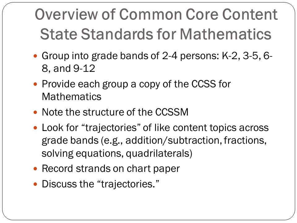 Overview of Common Core Content State Standards for Mathematics