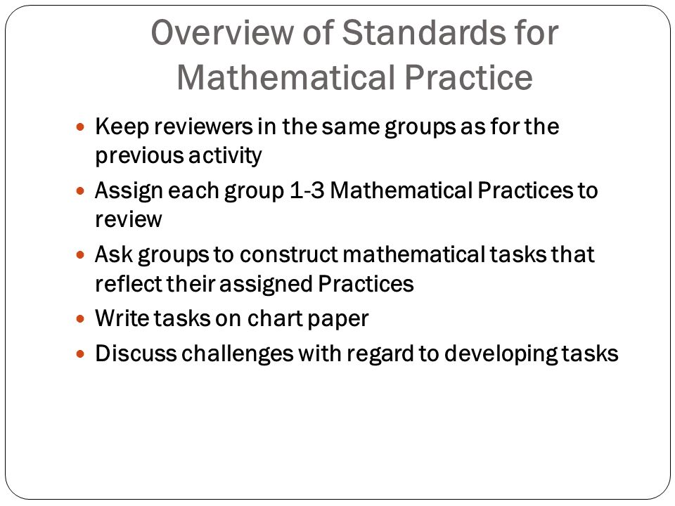 Overview of Standards for Mathematical Practice