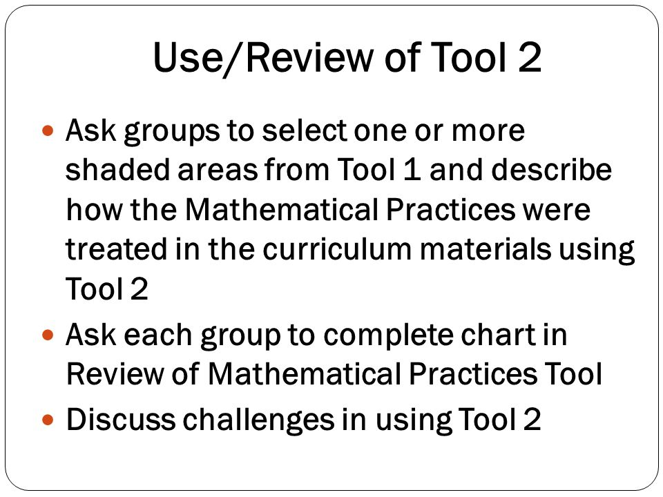 Use/Review of Tool 2