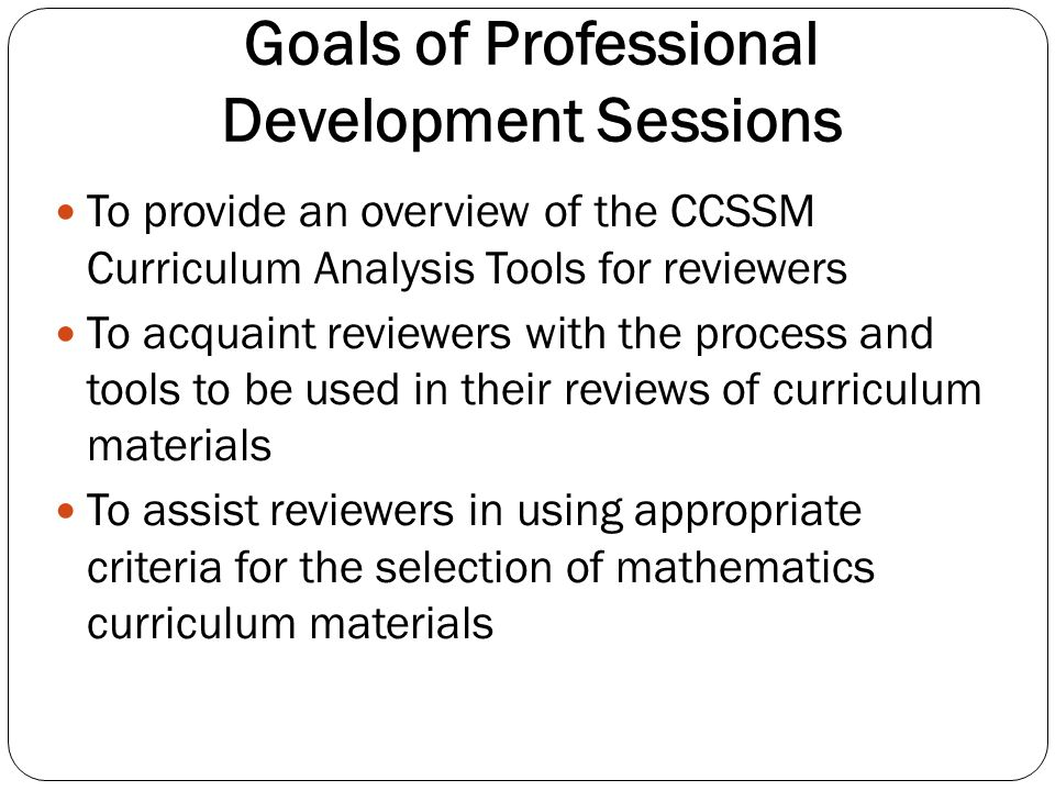 Goals of Professional Development Sessions