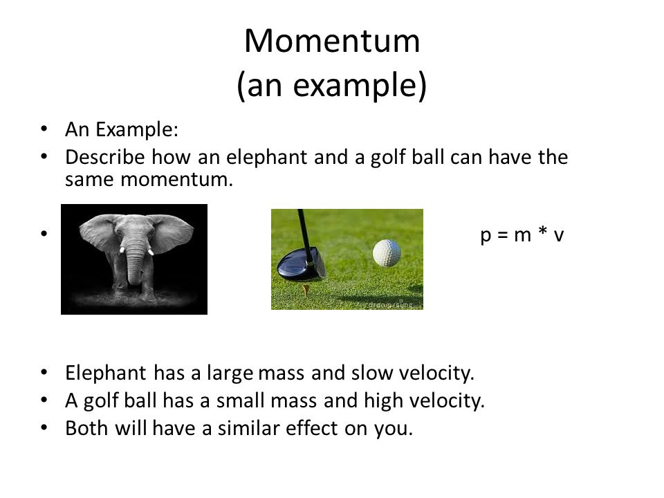 Momentum (an example) An Example: