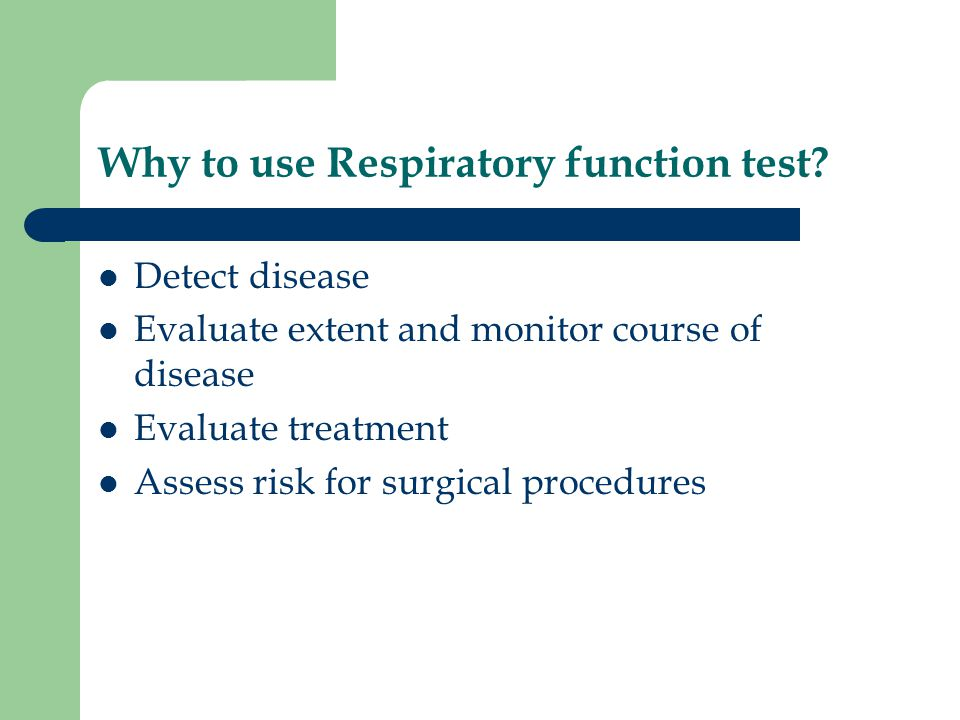 Why to use Respiratory function test