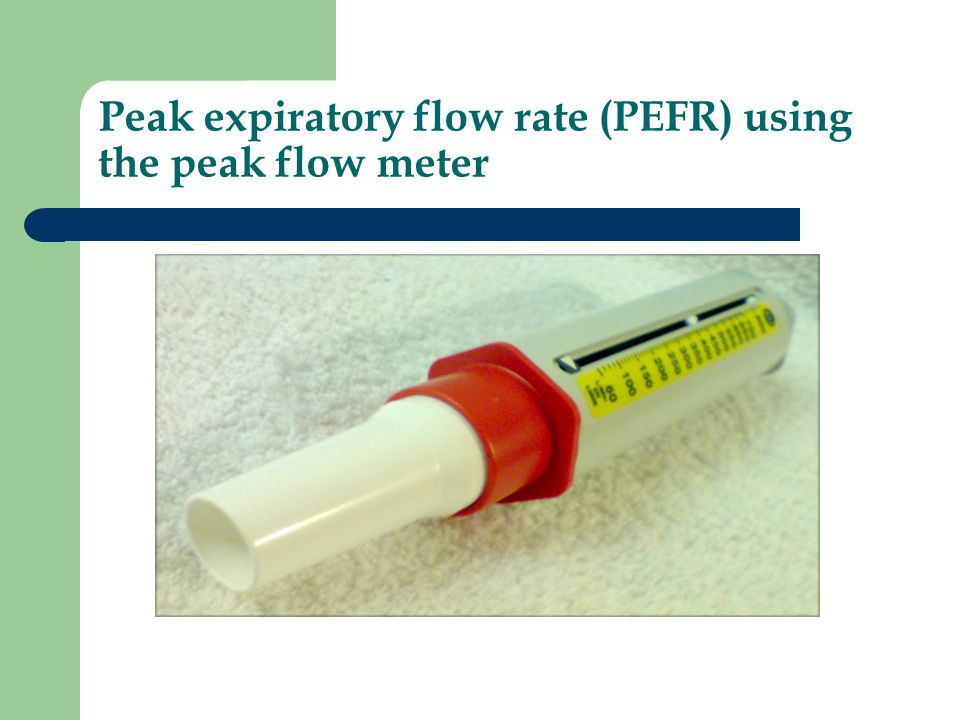 Peak expiratory flow rate (PEFR) using the peak flow meter