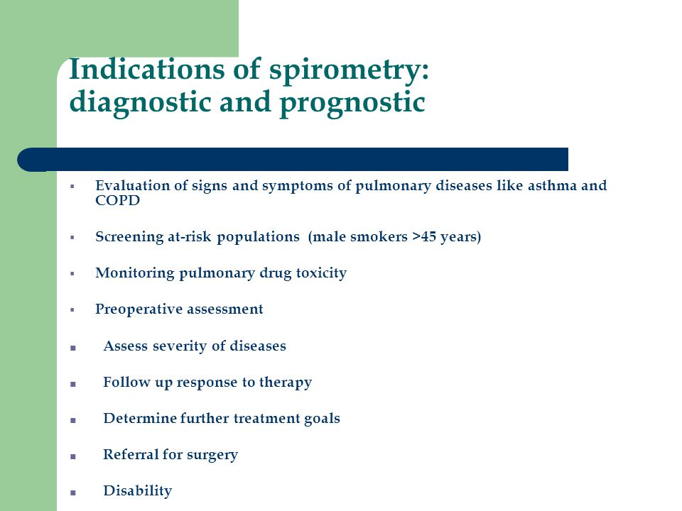 Indications of spirometry: diagnostic and prognostic