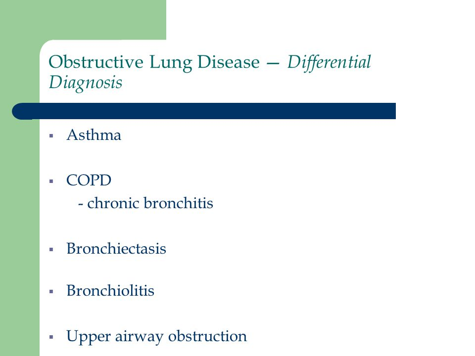 Obstructive Lung Disease — Differential Diagnosis