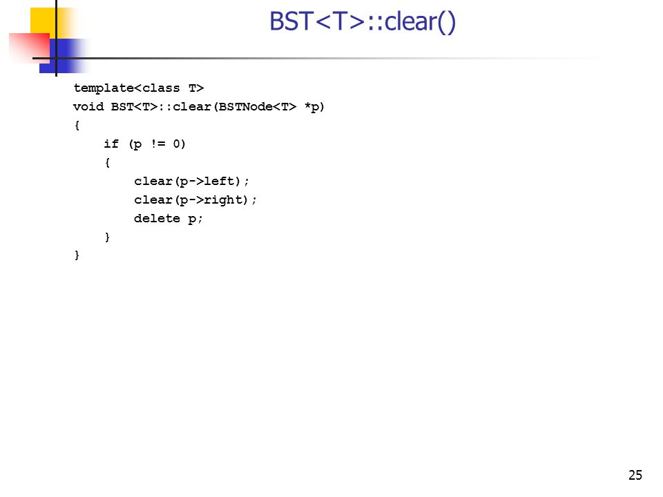 BST<T>::clear()