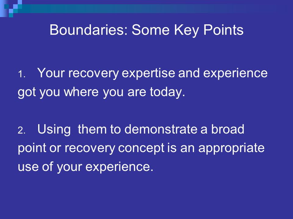 Boundaries: Some Key Points