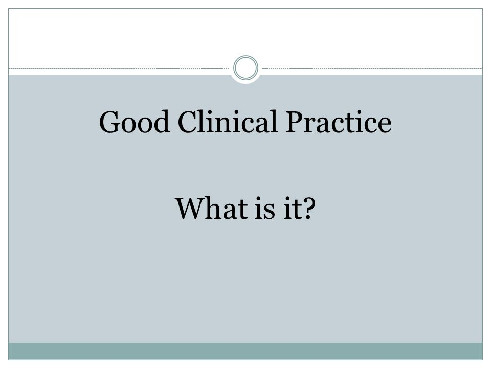 good clinical practice guidelines informed consent