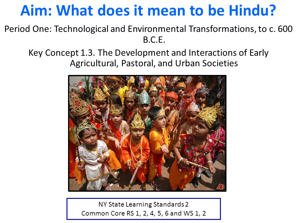 Aim What Does It Mean To Be Hindu Ppt Download