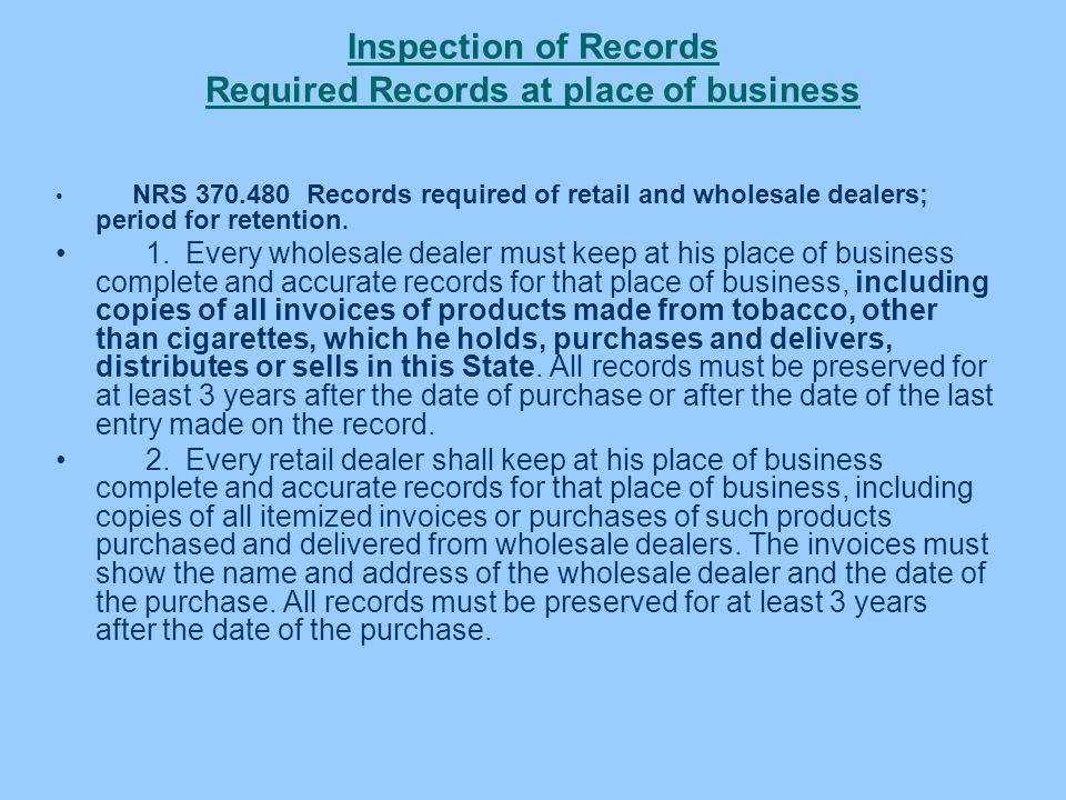 Inspection of Records Required Records at place of business