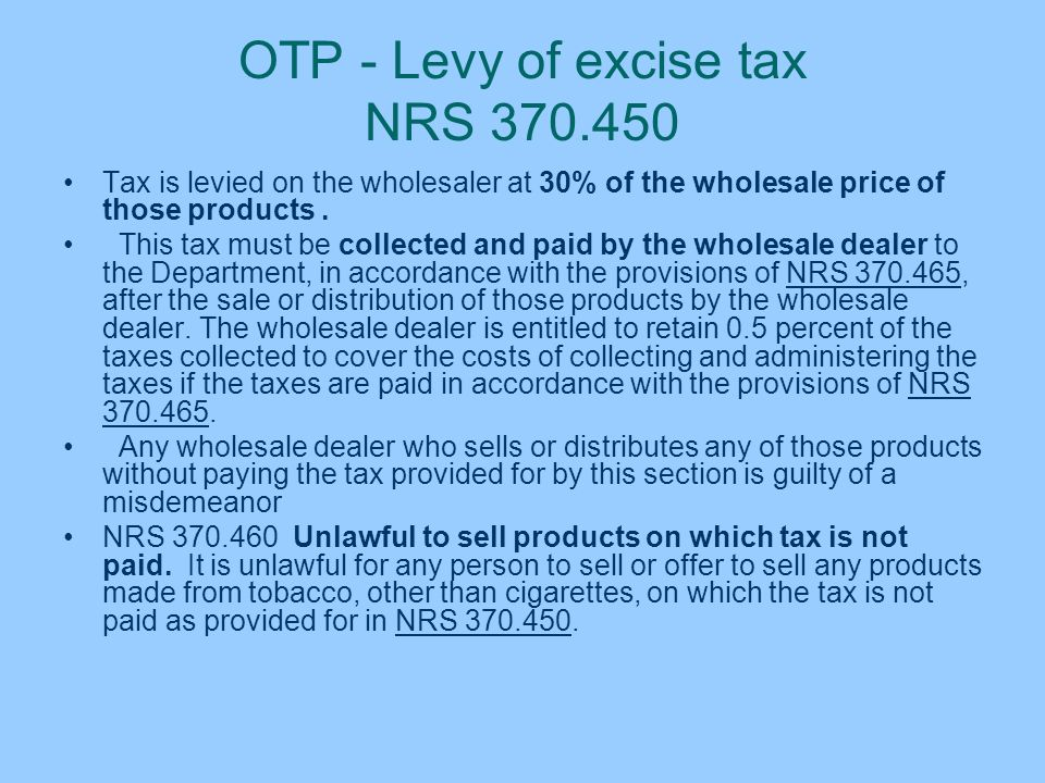 OTP - Levy of excise tax NRS