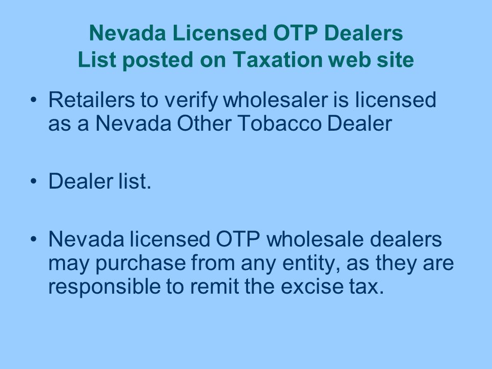 Nevada Licensed OTP Dealers List posted on Taxation web site