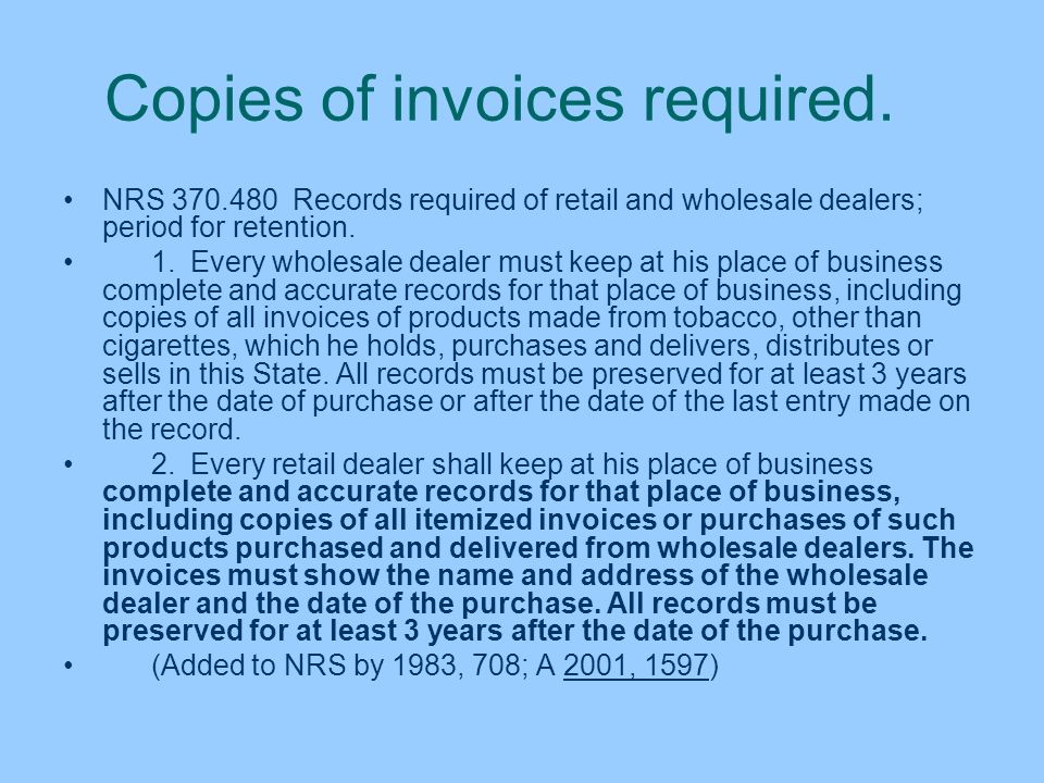 Copies of invoices required.